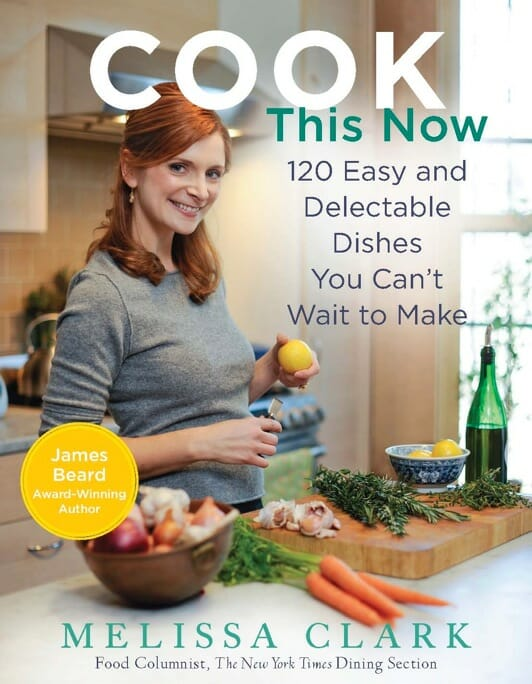 "BOUGHT TWO EXTRA COPIES of Melissa Clark's "" Cook This Now: 120 ..."