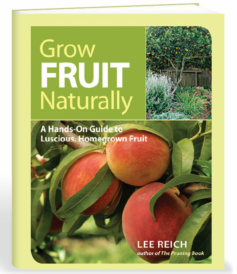 Grow fruit naturally lee reich