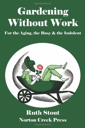 Ruth Stout Gardening Without Work book
