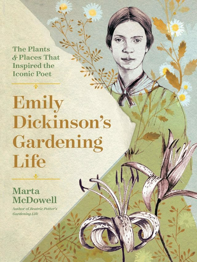 emily dickinson's gardening life, with marta mcdowell - A Way To Garden